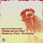 Chicken On A Farm (The remixes)