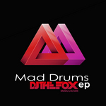 DJ THE FOX - Mad Drums EP (Front Cover)