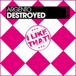 ARGENTO - Destroyed (Front Cover)
