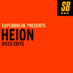 Superbreak Presents Heion: Disco Edits