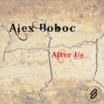 BOBOC, Alex - After Us (Front Cover)
