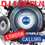 DJ LINCOLN/VARIOUS - London Calling 2012 Compilation N 1 (Front Cover)