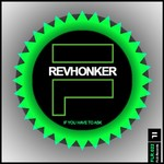 REVHONKER - If You Have To Ask EP (Front Cover)