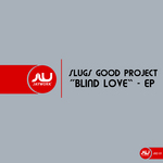 SLUGS GOOD PROJECT - Slugs Good Project EP (Front Cover)