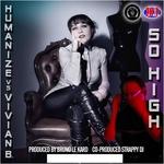 HUMANIZE/VIVIAN B - So High (Front Cover)