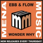 EBB & FLOW - Wonder Why (Front Cover)