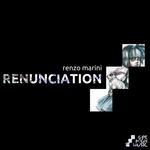 MARINI, Renzo - Renunciation (Front Cover)