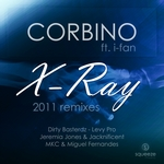 CORBINO feat I FAN - X Ray (2011 remixes) (Front Cover)