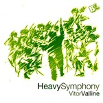 VALLINE, Vitor - Heavy Symphony EP (Front Cover)