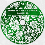 SAMMY W/ALEX E/ROYCE - Passion EP (Front Cover)