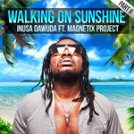 Walking On Sunshine Part II