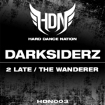 DARKSIDERZ - 2 Late / The Wanderer (Front Cover)