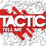 TACTIC - Tell Me EP (Front Cover)