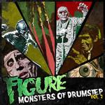 FIGURE/GANSTA FUN - Monsters Of Drumstep Vol 2 (Front Cover)