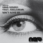 KWAN HENDRY feat SOULCREAM - Don't Give Up (Front Cover)