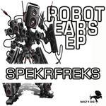 SPEKRFREKS - Robot Ears EP (Front Cover)