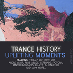VARIOUS - Trance History: Uplifting Moments Vol 2 (Front Cover)