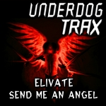 ELIVATE - Send Me Angel (Front Cover)