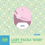 LADY PACKA - Who! (Front Cover)