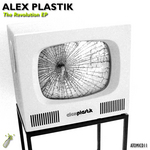 PLASTIK, Alex - The Revolution EP (Front Cover)