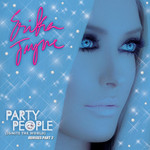 Party People (Ignite The World) (The remixes Part 2)
