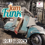 JAM FUNK - Roll & Rock EP (Front Cover)