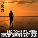 NIC TOMS feat VERA - Never Let You Go (Front Cover)