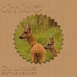 DJ LINUS - Bottle Neck EP (Front Cover)