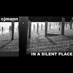 CJMANN - In A Silent Place (Front Cover)