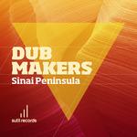 DUB MAKERS - Sinai Peninsula (Front Cover)