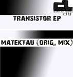 MATEKTAU - Transistor (Front Cover)