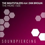 NIGHTSTYLERS, The feat DAN BROWN - The More I See (Front Cover)