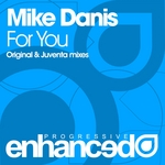 DANIS, Mike - For You (Front Cover)