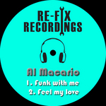 MACARIO, Al - Funk With Me (Front Cover)