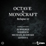 OCTAVE/MONOCRAFT - Relapse EP (Front Cover)