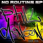 DENTON, Phil - No Routine EP (Front Cover)