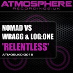 NOMAD vs WRAGG & LOG ONE - Relentless (Front Cover)