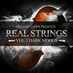 ORGANIC LOOPS - Real Strings Vol 3: Dark Moods (Sample Pack WAV/APPLE/LIVE/REASON) (Front Cover)