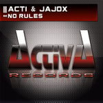 ACTI & JAJOX - No Rules (Front Cover)