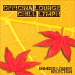 VARIOUS - Officina Lounge: Chill Lymph (Front Cover)