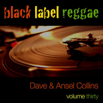 DAVE & ANSELL COLLINS - Black Label Reggae: Dave & Ansel Collins Vol 30 (Front Cover)