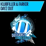 KLUBFILLER & FARKER - Dayz Out (Front Cover)