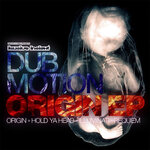 DUB MOTION - Origin EP (Front Cover)