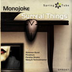 MONOJOKE - Surreal Things (remixes) (Front Cover)