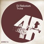 DJ RELANIUM - Trube (Front Cover)