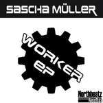 MULLER, Sascha - Worker EP (Front Cover)