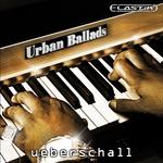 UEBERSCHALL - Urban Ballads (Sample Pack Elastik Soundbank) (Front Cover)