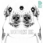 WORTHY - Lost Dog (Front Cover)