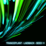 VARIOUS - Tranceplant: Laidback Seed 11 (Front Cover)