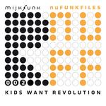 Kids Want Revolution